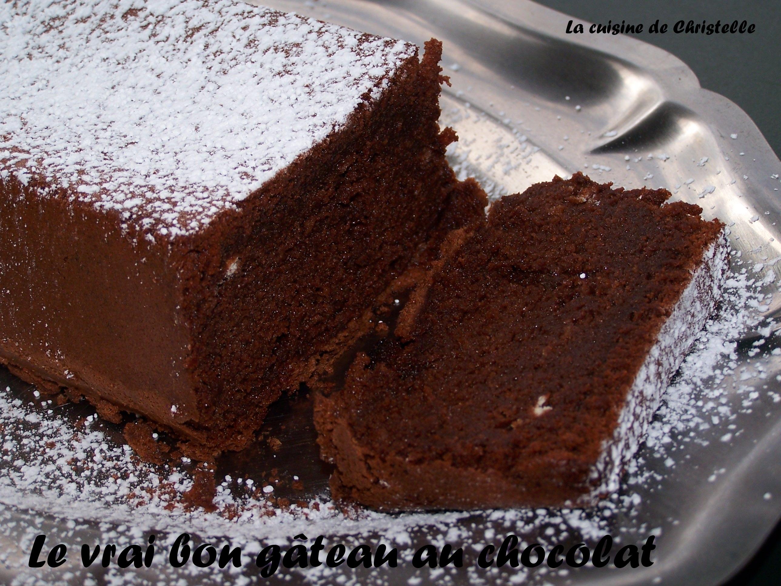Le Vrai Bon Gâteau Au Chocolat La Cuisine De Christelle