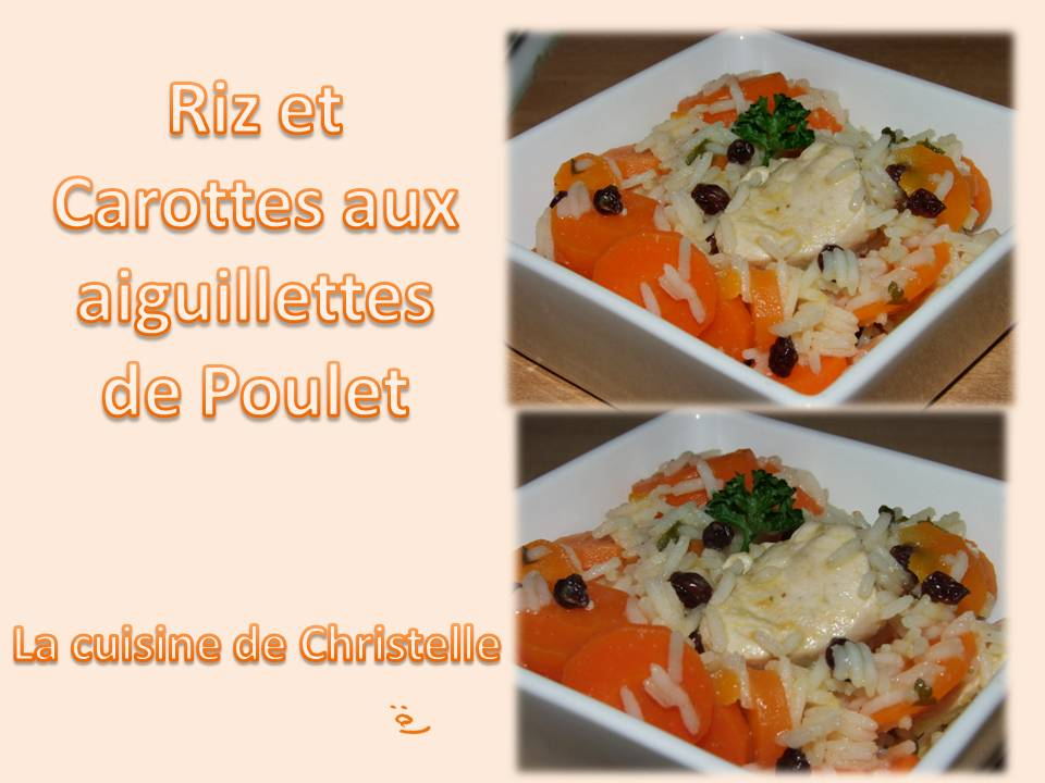 Riz et carottes aux aiguillettes de poulet la cuisine de for Aux beaux rivages la cuisine